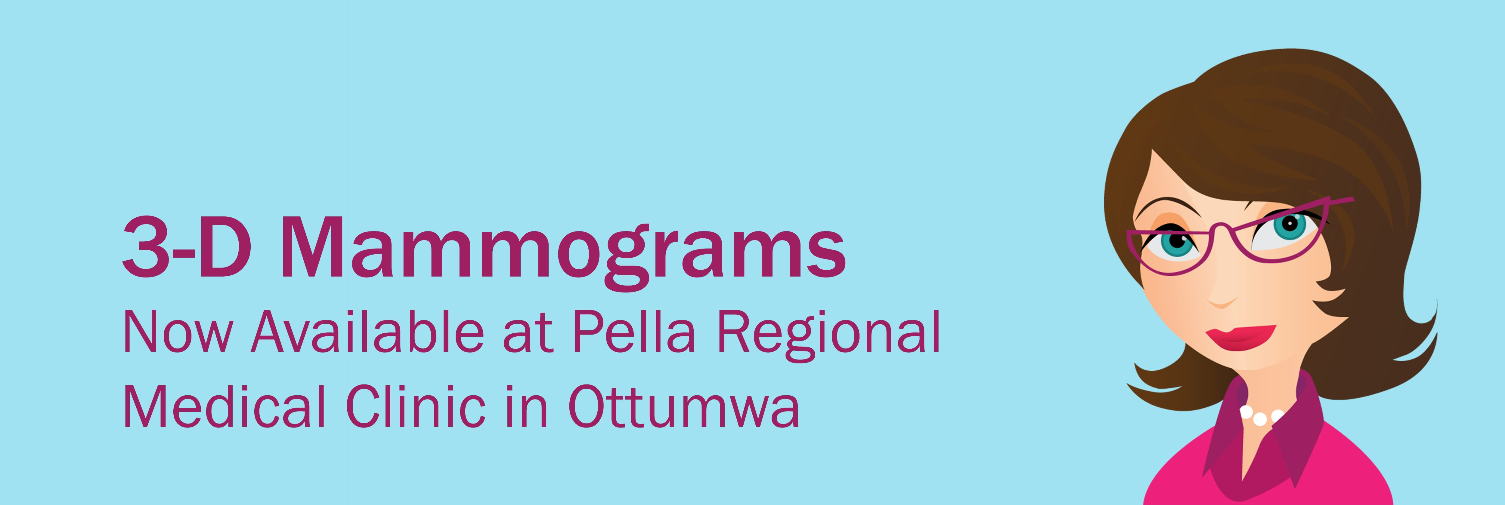 3-D mammograms now available at Pella Regional