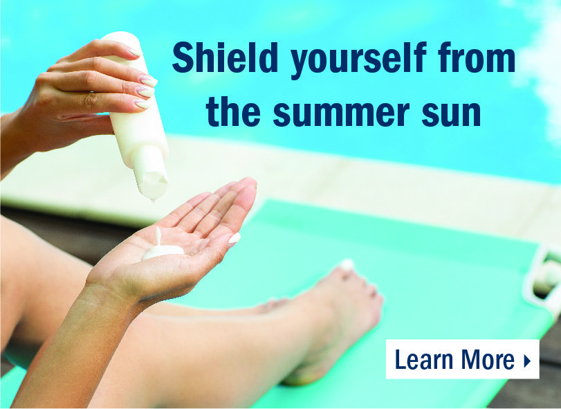Shield yourself from the summer sun