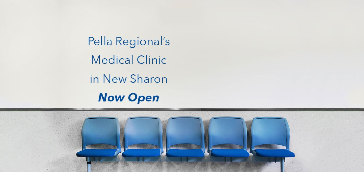 Pella Regional Clinic in New Sharon is now open.