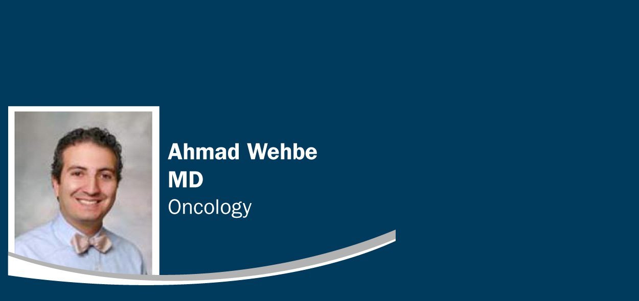 Ahmad Wehbe, MD - Oncology