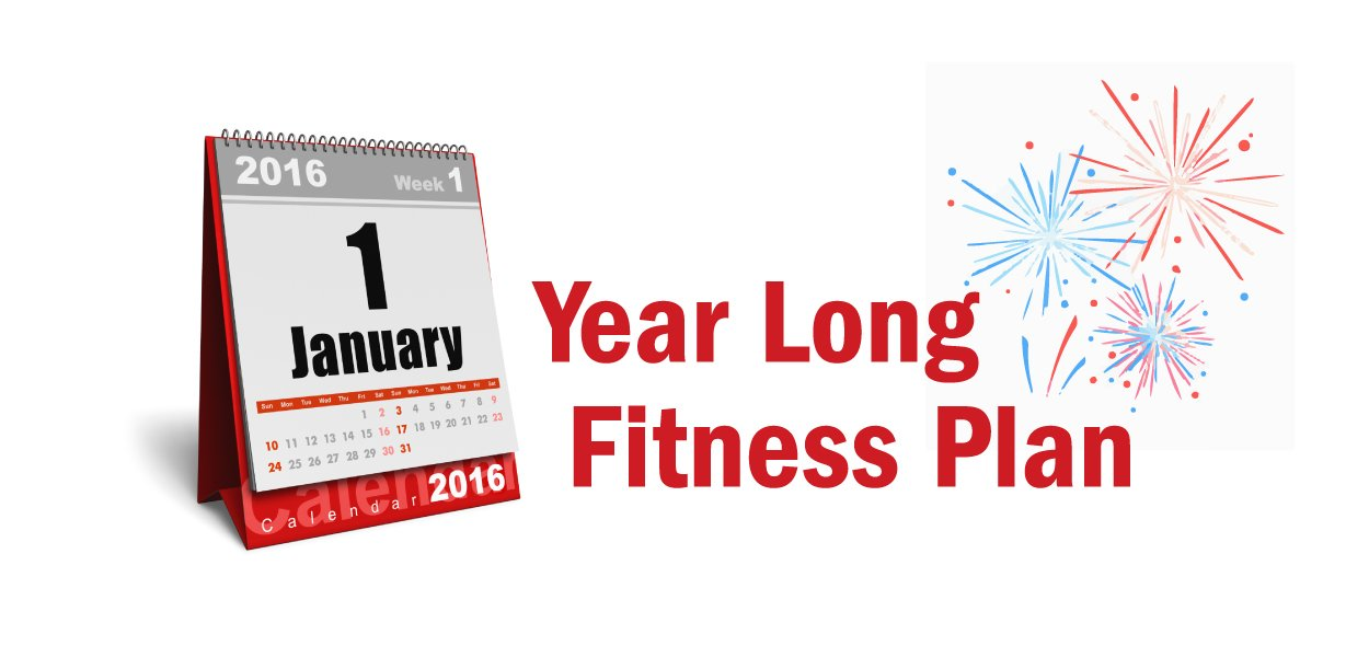 Find a year long fitness plan here.