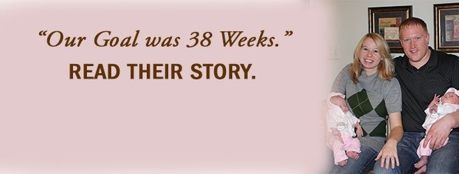Our goal was 38 weeks. Read their story.