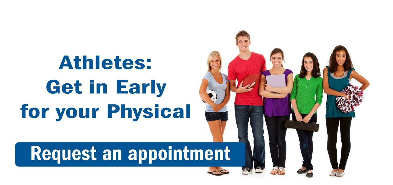 Athletes, get in early for your physical.