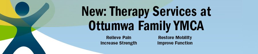 New therapy services at the Ottumwa Family YMCA